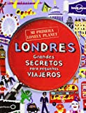 Londres - Grandes Secretos para Pequenos Viajeros, Lonely Planet Staff, 8408109138