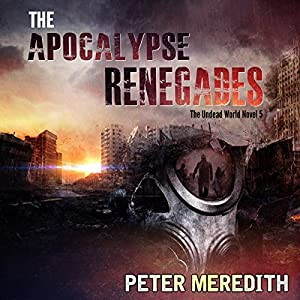 The Apocalypse Renegades Audiobook