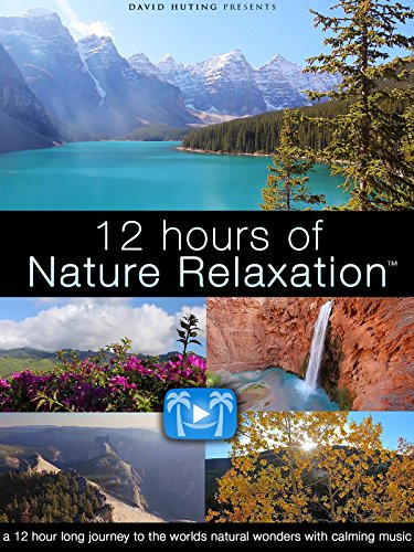 12 Hours of Nature Relaxation by