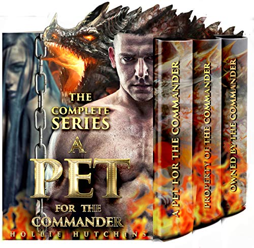 A Pet For The Commander: The Complete Series (Pets Complete Set)