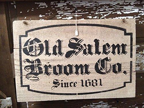 Primitive Country Sign: Old Salem Broom Co. Since (Primitive Halloween Wood Crafts)