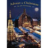 Advent and Christmas: In Old Germany
