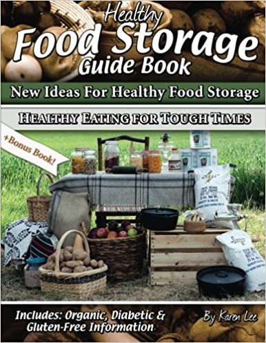 Book Healthy Food Storage Guide Book: + Bonus Book Healthy Eating for Tough Times