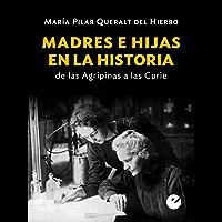 Madres e hijas en la historia: De las