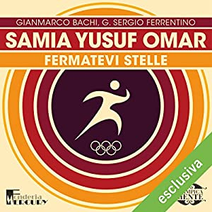 Samia Yusuf Omar: Fermatevi stelle (Olimpicamente) Hörbuch