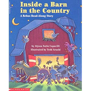 Inside a Barn in the Country : A Rebus Read-along Story Alyssa Satin Arnold, Tedd Capucilli