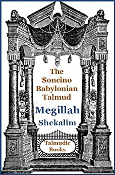 Talmud Megillah and Shekalim (Soncino Babylonian Talmud Book 21) by [Simon, Maurice, Segal, Moses Hirsch]