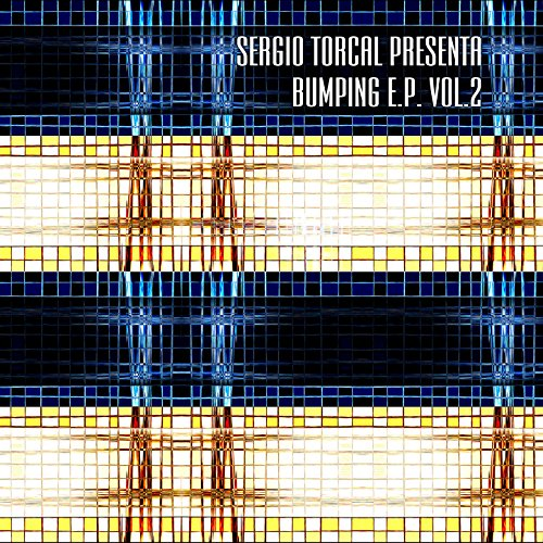 Sergio Torcal - Bumping E.P. Vol. 3