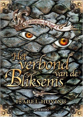 Het Verbond Van De Bliksems Druk 1 Het Boek Van Het Vuur Band 1
