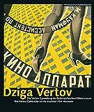 Dziga Vertov: Die Vertov-Sammlung im Österreichischen Filmmuseum - The Vertov Collection at the Austrian Film Museum (FilmmuseumSynemaPublikationen)