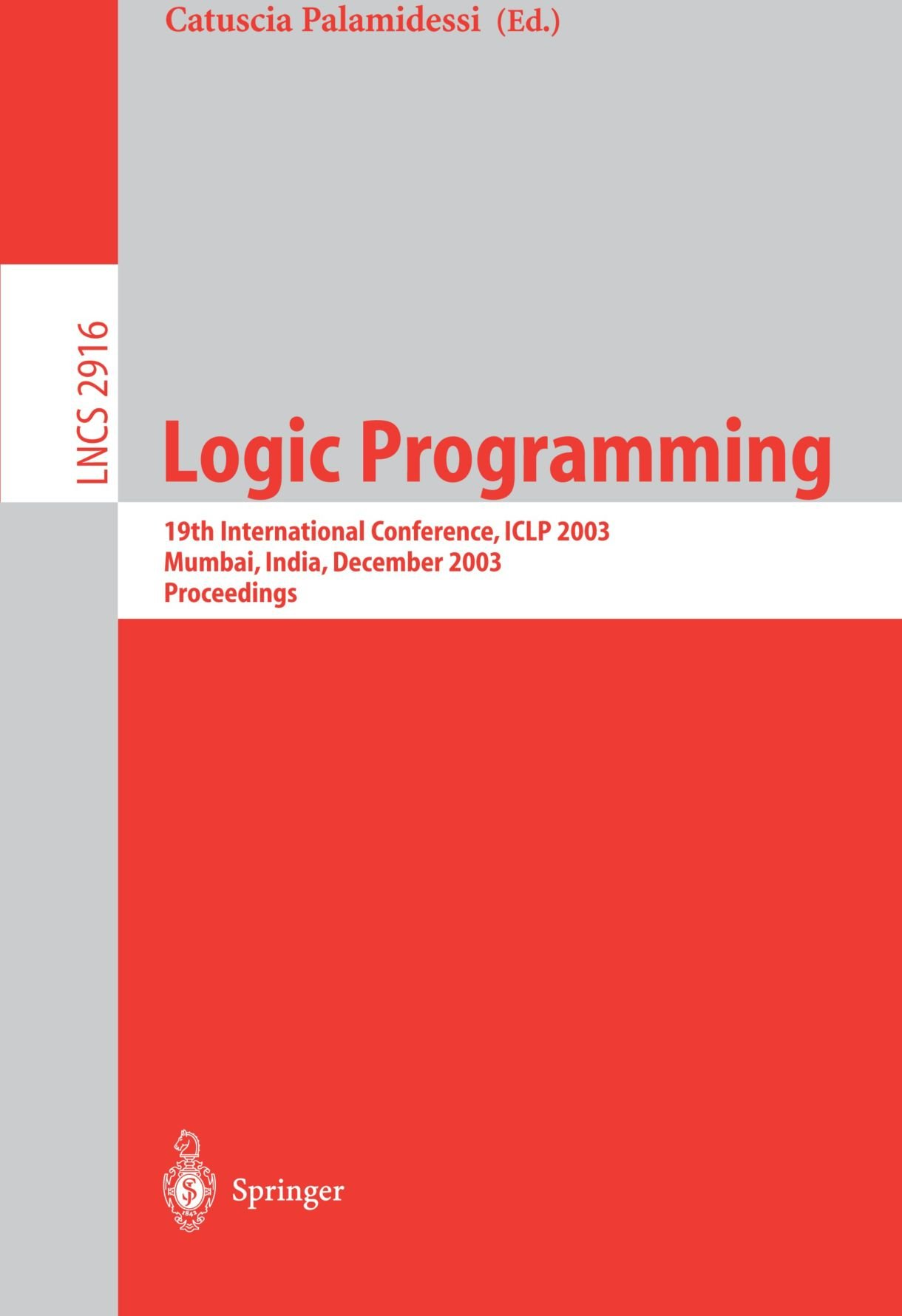 Download Logic Programming: 19th International Conference, ICLP 2003, Mumbai, India, December 9-13, 2003, Proceedings (Lecture Notes in Computer Science) pdf