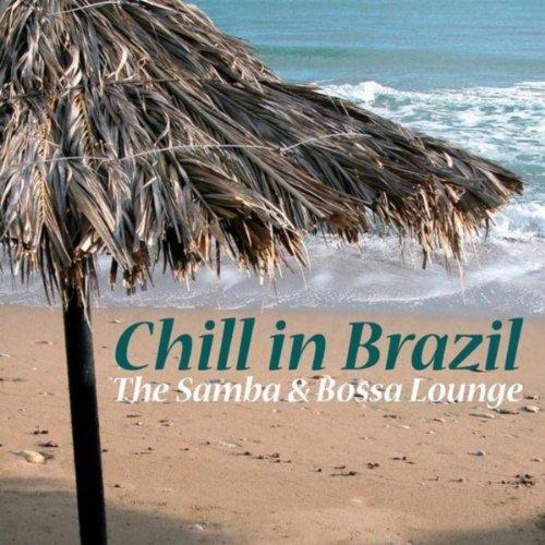 Chill in Brazil - The Samba & ...