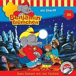 Benjamin als Sheriff (Benjamin Blümchen 50)