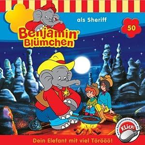 Benjamin als Sheriff (Benjamin Blümchen 50) Hörspiel