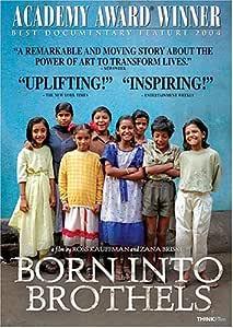 Born Into Brothels: Calcutta's Red Light Kids by Kochi