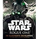 Star Wars Rogue One Die illustrierte Enzyklopädie