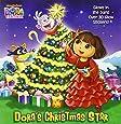 Dora's Christmas Star (Dora the Explorer) (Glow-in-the-Dark Pictureback)