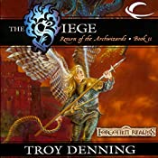 The Siege: Forgotten Realms: The Return of the Archwizards, Book 2 | Troy Denning