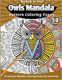Amazon.com: Mandalas to Color: Owls Mandala Pattern ...