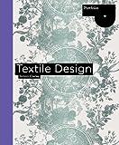 Textile Design: Portfolio Series (Portfolio (Laurence King))