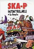 Ska-P: Incontrolable