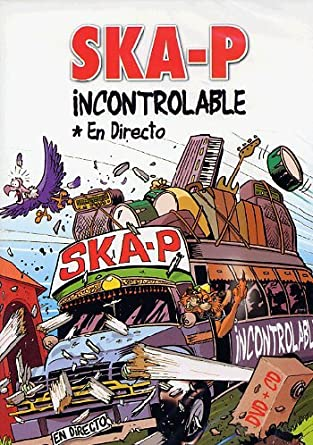 ska-p incontrolable