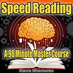 Speed Reading: A 90-Minute Master Course