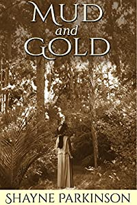 Mud and Gold (Promises to Keep Book 2)