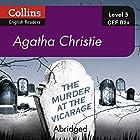 The Murder at the Vicarage: B2+ Collins Agatha Christie ELT Readers Hörbuch von Agatha Christie Gesprochen von: Roger May