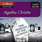 The Murder at the Vicarage: B2+ Collins Agatha Christie ELT Readers | Agatha Christie
