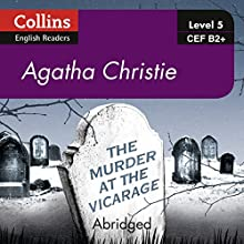 The Murder at the Vicarage: B2+ Collins Agatha Christie ELT Readers Audiobook by Agatha Christie Narrated by Roger May