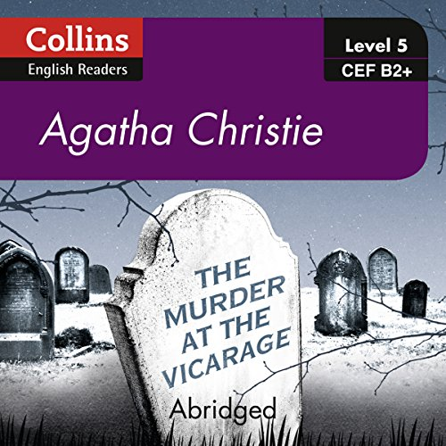 The Murder at the Vicarage: B2+ Collins Agatha Christie ELT Readers