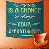 L-QN Tapestry Wall Hanging Every Day is a Chance to Change Your Opportunities Poster Print Home Decorations for Bedroom Dorm 32W x 32L Inch