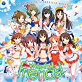 THE IDOLMASTER CINDERELLA MASTER WERE THE FRIENDS! by The Idolm@Ster Cinderella Girls!! (Rin Shibuya, Fumika Sakizawa, Kaede Takagaki, (2014-07-30)