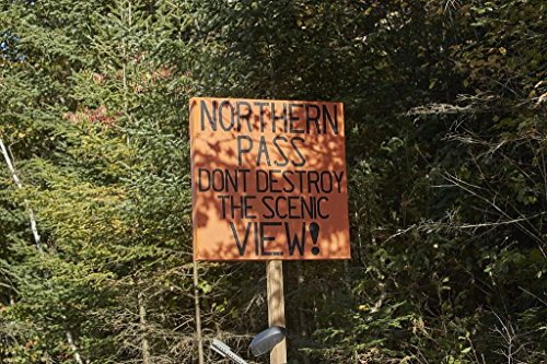 Photograph - A resident's handmade sign near Colebrook, New Hampshire, protesting a