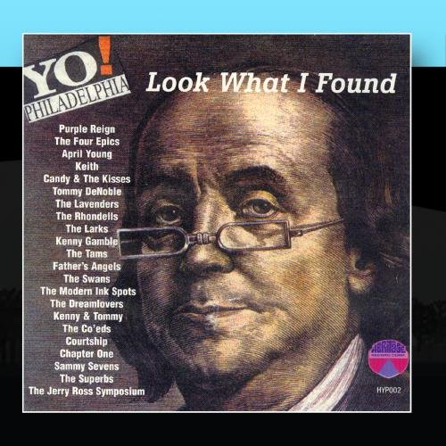 Yo Philadelphia- Look What I Found