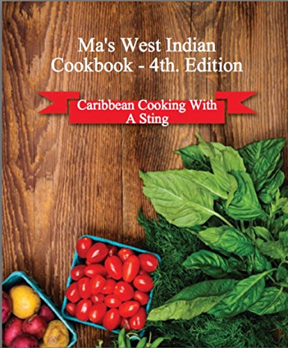 Search : Ma's West Indian Cookbook 4th Edition: Caribbean Cooking With A Sting 2017