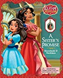 Disney Elena of Avalor: A Sister's Promise: Storybook & Necklace