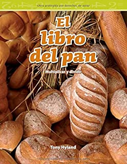 El libro del pan (The Bread Book) (Spanish Version) (Mathematics Readers