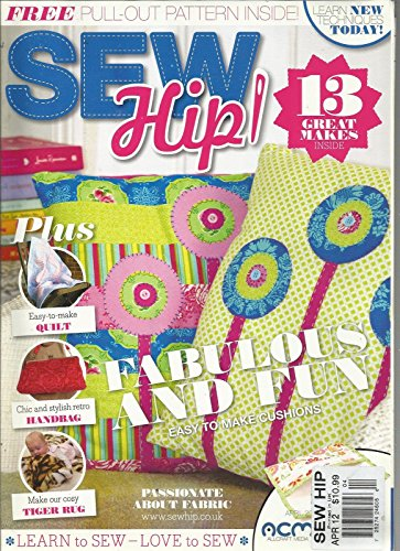 Free Sew Patterns - SEW HIP, APRIL, 2012 (FREE PULL - OUT PATTERN INSIDE !) FABULOUS AND FUN