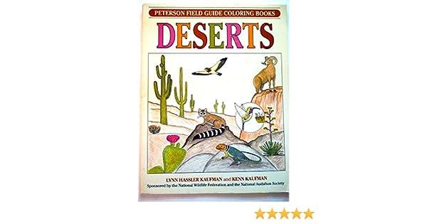 Field Guide Coloring Book DESERTS Peterson Books Kenn Kaufman Lynn Hassler Roger Tory 0046442670869 Amazon