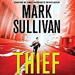 Thief: A Robin Monarch Novel, Book 3   Mark Sullivan