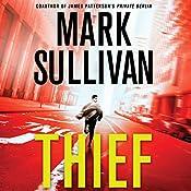 Thief: A Robin Monarch Novel, Book 3 | Mark Sullivan