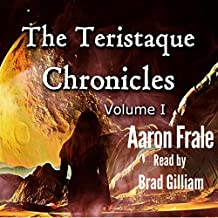 The Teristaque Chronicles: The Teristaque Datapack, Book 1