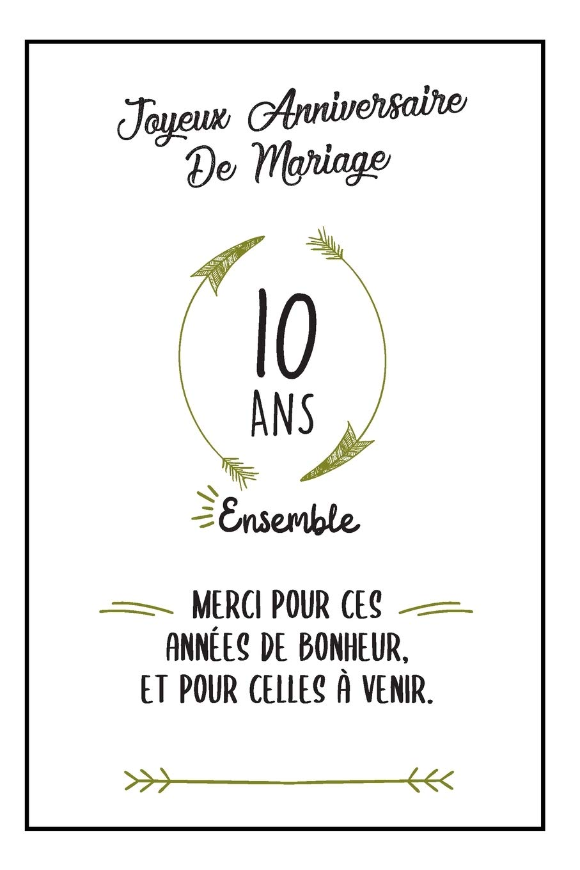 Joyeux Anniversaire De Mariage Carnet Idee Cadeau Noces D Etain Pour Femme Pour Homme 10 Ans Ensemble French Edition Publishing Elise Moon 9781688927360 Amazon Com Books