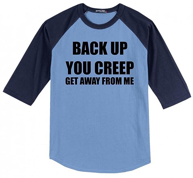 55cda30a9e Comical Shirt Men's Back Up You Creep Get Away from Me Carolina Blue/Navy S