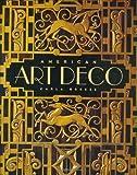 American Art Deco:  Architecture and Regionalism