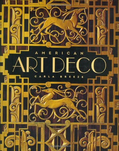 American Art Deco: Architecture And Regionalism
