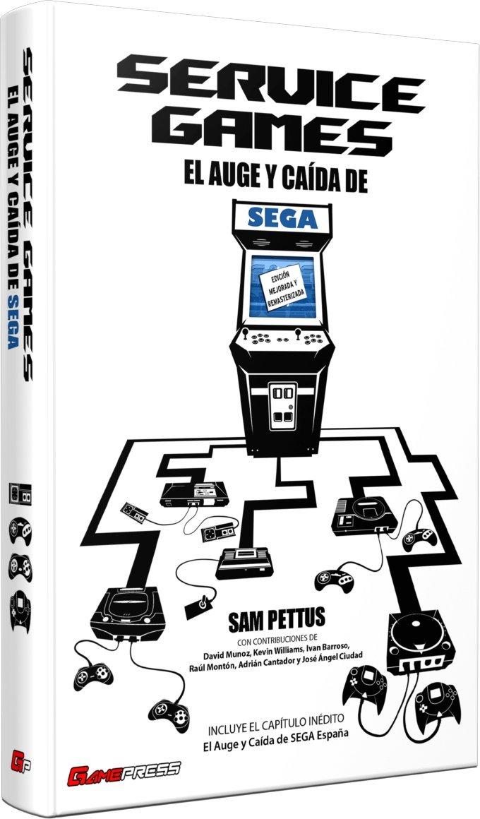 SERVICE GAMES El Auge y Caída de SEGA Tapa dura – Ilustrado, 28 may 2018 SAM PETTUS GAME PRESS EDITORIAL 8494730339 Spanish