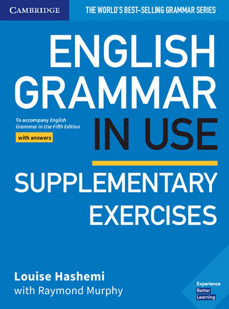 English Grammar in Use Supplementary Exercises. Book with answers ...